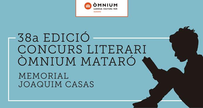 38a EDICIÓ CONCURS LITERARI ÒMNIUM MATARÓ MEMORIAL JOAQUIM CASAS