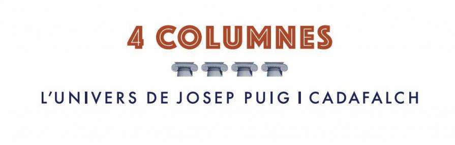 4 Columnes, l'univers de Josep Puig i Cadafalch