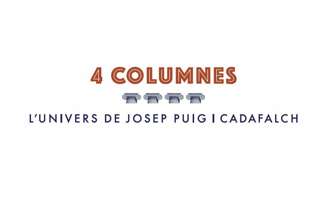 4 COLUMNES. L'UNIVERS DE JOSEP PUIG I CADAFALCH