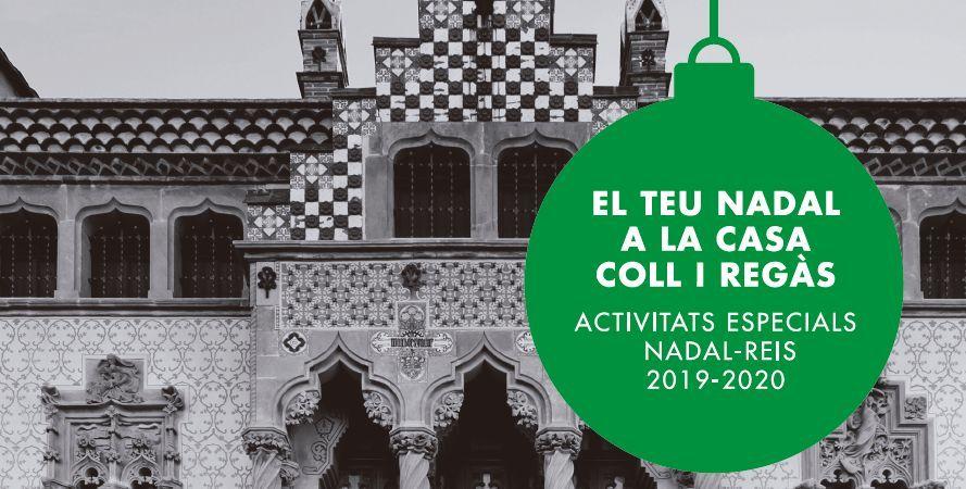 El teu Nadal a la Casa Coll i Regàs 2019