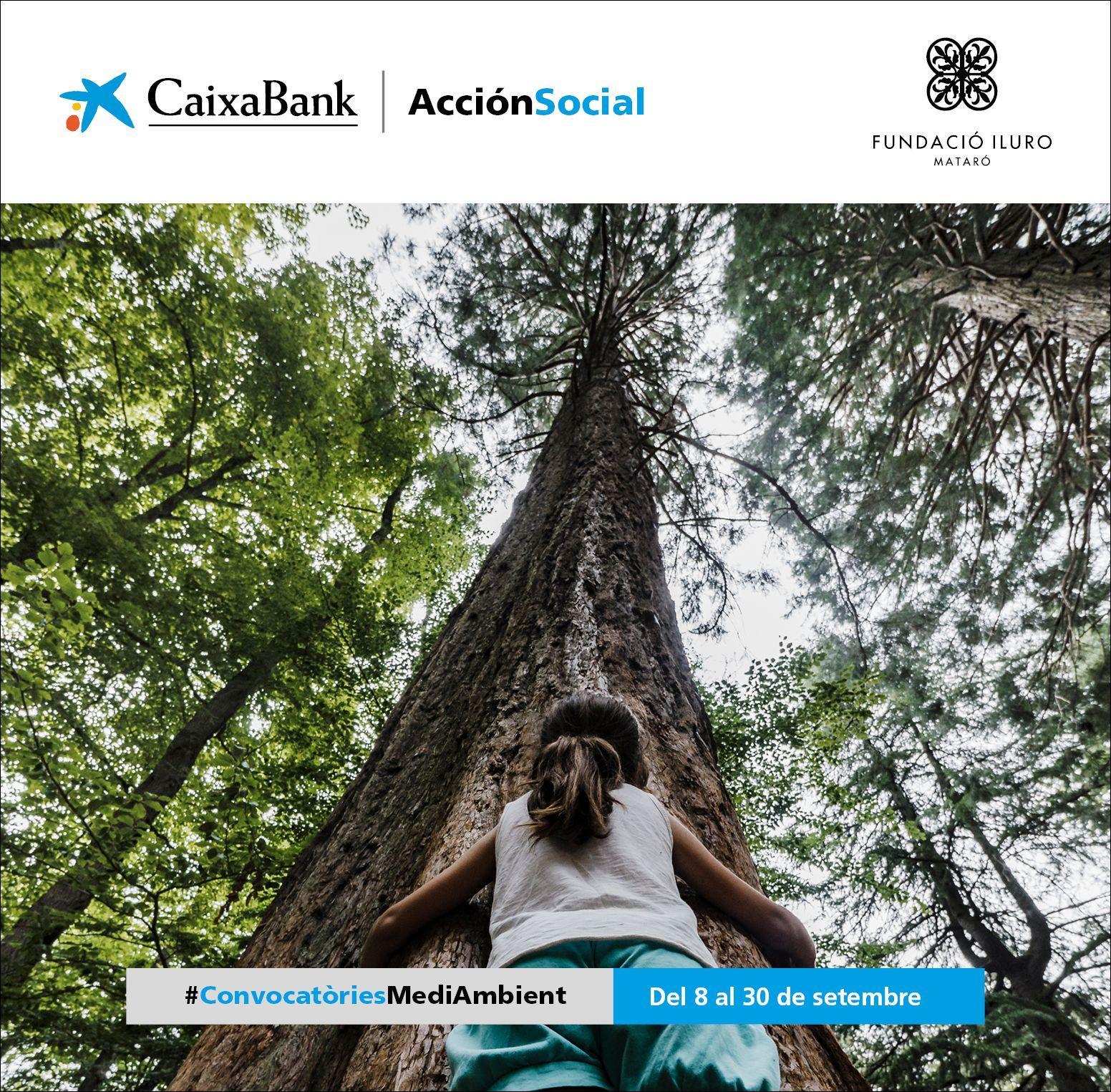 CaixaBank I La Fundació Iluro Convoquen Ajudes De Fins A 30.000 Euros Per A Projectes Mediambientals A La Comarca Del Maresme